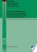 """Schule als Bildungsort und """"emotionaler Raum"""""""