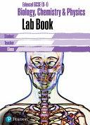 Edexcel GCSE Biology, Chemistry and Physics Lab Book