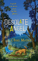 Desolate Angel New Dimension In Detective Stories He Was