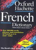 Le Grand Dictionnaire Hachette Oxford