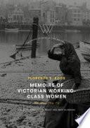 Memoirs Of Victorian Working Class Women book