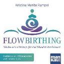 FlowBirthing (Audio-CD)