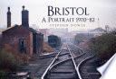 Bristol A Portrait 1970 82