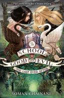 The School For Good And Evil 03 The Last Ever After