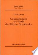 Untersuchungen zur Poetik der Wisława Szymborska