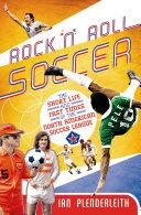 download ebook rock \'n\' roll soccer pdf epub