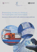 Promoting Access to Medical Technologies and Innovation