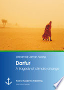 Darfur: A tragedy of climate change The International Community Following The Outbreak