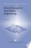 Bi Level Strategies in Semi Infinite Programming