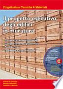 Il progetto esecutivo degli edifici in muratura  Con CD ROM