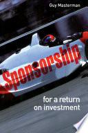 Sponsorship  For a Return on Investment