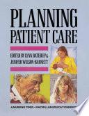 Planning Patient Care