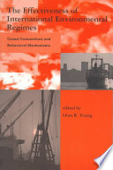 The Effectiveness of International Environmental Regimes
