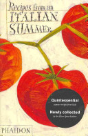 Recipes from an Italian Summer Book Presents A Collection Of Over