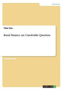 Rural Finance  an Unsolvable Question