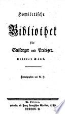 Homiletische Bibliothek für Seelsorger und Prediger