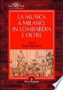La musica a Milano  in Lombardia e oltre
