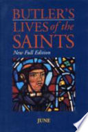 Butler s Lives of the Saints  June