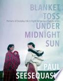 Blanket Toss Under Midnight Sun Book PDF