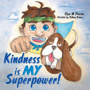 Kindness Is My Superpower! Book