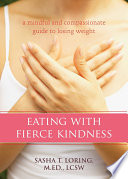 Eating with Fierce Kindness