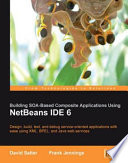 Building SOA-based Composite Applications Using NetBeans IDE 6