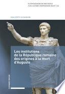 illustration Les institutions de la République romaine des origines à la mort d'Auguste