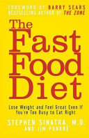 The Fast Food Diet