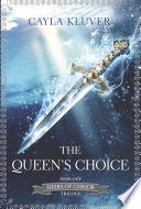 The Queen s Choice