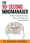 The 90 Second Mind Manager