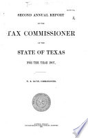Annual Reports of the State Tax Commissioner of the State of Texas for the Years ...