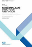 The Secretariat s Guide to ICC Arbitration