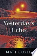 Yesterday s Echo