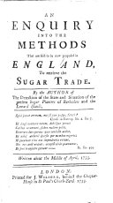 Book An Enquiry Into the Methods that are Said to be Now Proposed in England, to Retrieve the Sugar Trade
