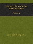 Lehrbuch der Gotischen Konstruktionen