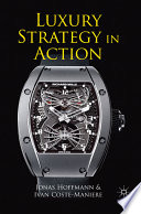 Luxury Strategy In Action : buy luxury have continually been evolving, but...