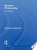 Eastern Philosophy  The Basics