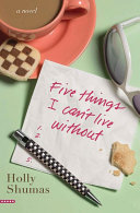 Five Things I Can t Live Without