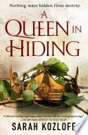 A Queen in Hiding Book PDF
