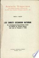 Lex Christi secundum naturam  Die Christologische heilsgeschichtliche Einheit und Identit  t des sittlichen Gesetzes nach Louis de Thomassin  m  1695