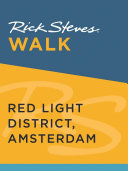 Rick Steves Walk  Red Light District  Amsterdam