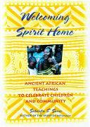 Welcoming Spirit Home