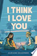 I Think I Love You Book PDF