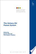 The Unitary EU Patent System