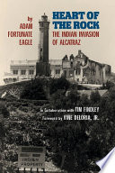 Heart Of The Rock : as adam nordwall, instigated an invasion of alcatraz...
