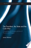 The President  the State and the Cold War
