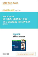 Spanish and the Medical Interview   Pageburst E book on Kno Retail Access Card