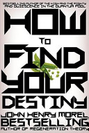 How to Find Your Destiny