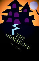 The Gumshoes A New Town Desperately Trying To