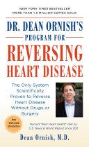 Dr. Dean Ornish's Program for Reversing Heart Disease